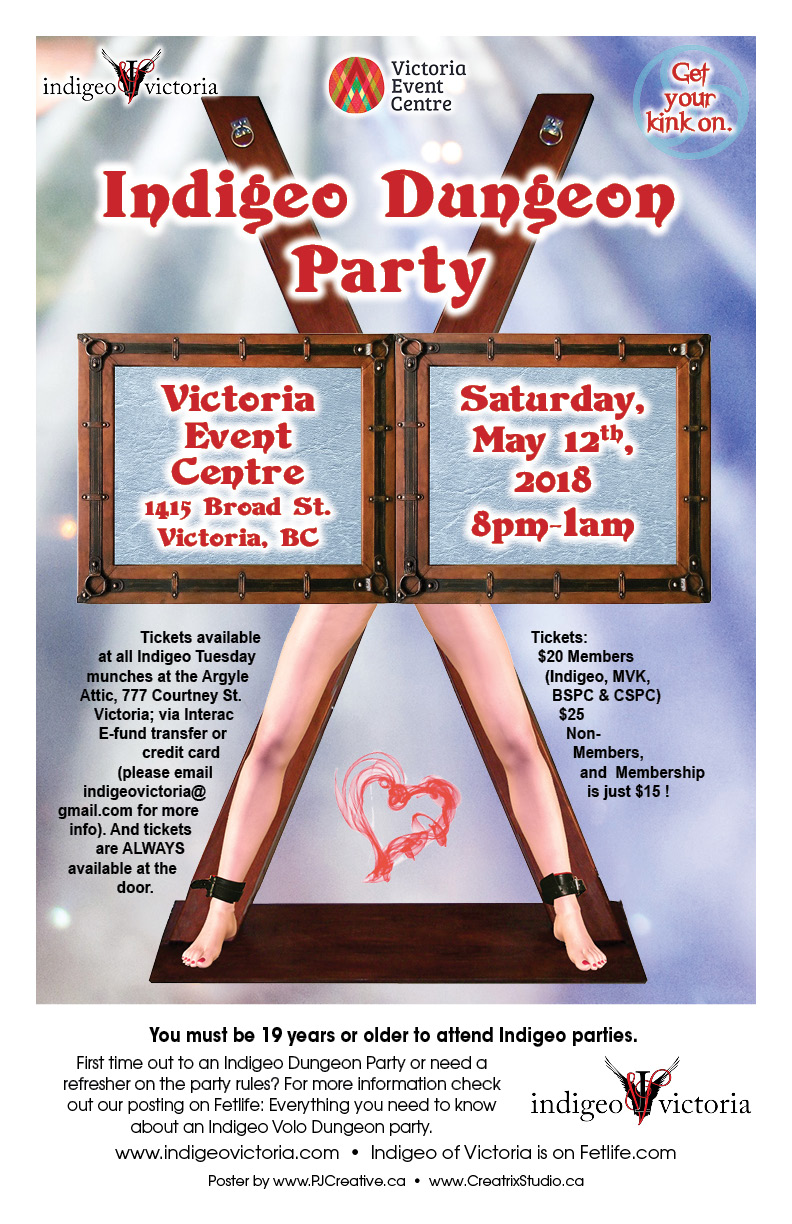 Indigeo Dungeon Party, Saturday, May 12th, 2018. 8PM to 1AM. Victoria Event Center, 1415 Broad Street, Victoria BC. $20 Members, $25 non-members, $15 for a membership. 19+ Government ID required.